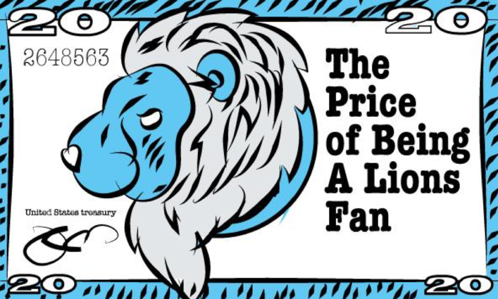 The (Variable) Price of Being a Lions Fan